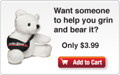 Want someone to help you grin and bear it? Only $3.99. Add to Cart