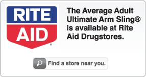 The Average Adult Ultimate Arm Sling® is available at Rite Aid Drugstores. Find a store near you.
